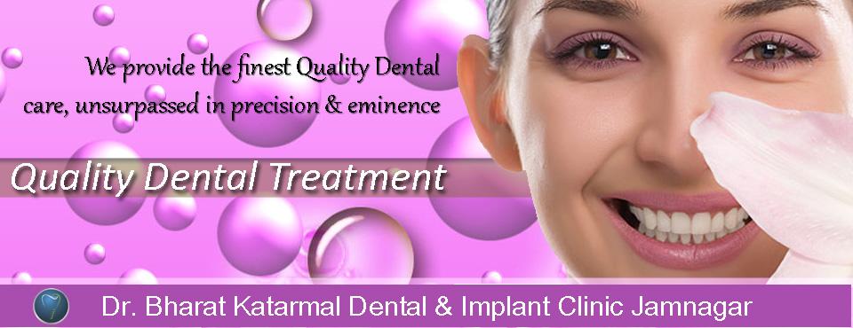 quality dental treatment at jamnagar