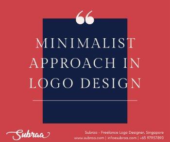 Minimalist approach in logo design Singapore by subraa freelance logo designer in Singapore