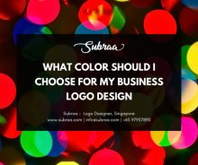 What color should I choose for my Business Logo Design by Subraa Freelance Logo Designer Singapore